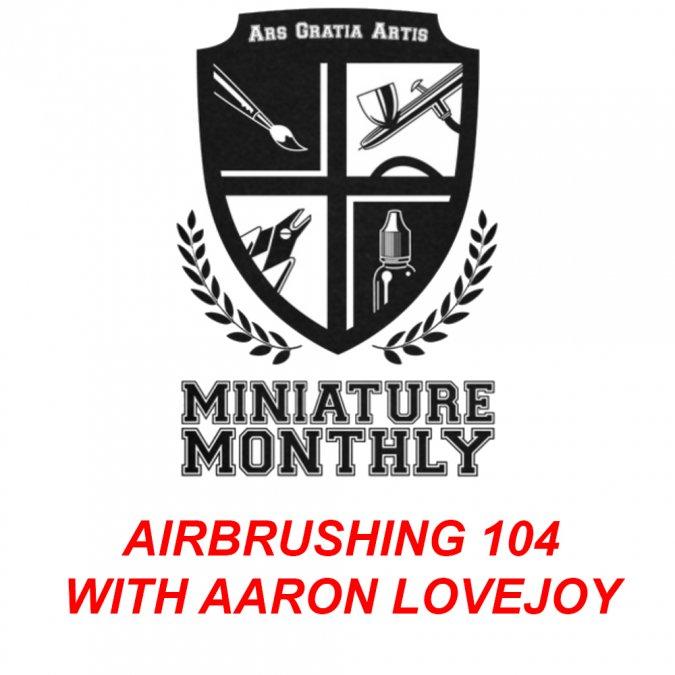 Aaron Lovejoy Airbrush Class 104 Class Kit